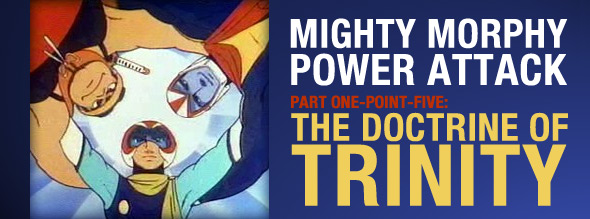 ToyboxDX Mighty Morphy Power Attack Part 1.5: The Doctrine of Trinity